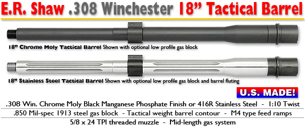 18-inch Tactical .308 Barrels